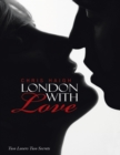 LONDON WITH LOVE - eBook