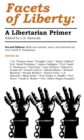 Facets of Liberty : A Libertarian Primer - eBook