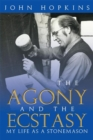 The Agony and the Ecstasy : My Life as a Stonemason - eBook