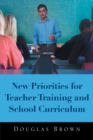 New Priorities for Teacher Training and School Curriculum - eBook