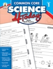 Common Core Science 4 Today, Grade 1 : Daily Skill Practice - eBook