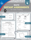 Instant Assessments for Data Tracking, Grade 4 : Math - eBook