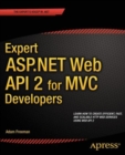 Expert ASP.NET Web API 2 for MVC Developers - eBook