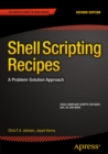 Shell Scripting Recipes :  A Problem-Solution Approach - eBook