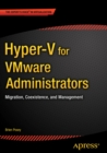 Hyper-V for VMware Administrators : Migration, Coexistence, and Management - eBook