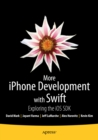 More iPhone Development with Swift : Exploring the iOS SDK - eBook