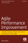 Agile Performance Improvement : The New Synergy of Agile and Human Performance Technology - eBook