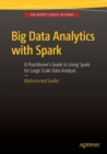 Big Data Analytics with Spark : A Practitioner's Guide to Using Spark for Large Scale Data Analysis - Book