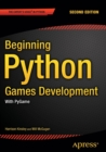 Beginning Python Games Development, Second Edition : With PyGame - Book