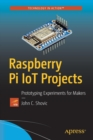 Raspberry Pi IoT Projects : Prototyping Experiments for Makers - Book