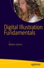 Digital Illustration Fundamentals : Vector, Raster, WaveForm, NewMedia with DICF, DAEF and ASNMF - eBook