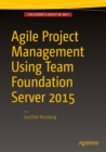 Agile Project Management using Team Foundation Server 2015 - eBook
