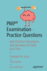 PMP (R) Examination Practice Questions : 400 Practice Questions and Answers to help you Pass - Book