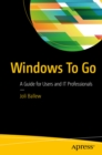 Windows To Go : A Guide for Users and IT Professionals - eBook