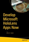 Develop Microsoft HoloLens Apps Now - eBook