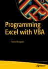 Programming Excel with VBA : A Practical Real-World Guide - eBook