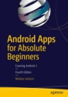 Android Apps for Absolute Beginners : Covering Android 7 - eBook