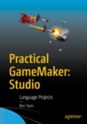 Practical GameMaker: Studio : Language Projects - eBook