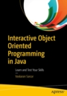 Interactive Object Oriented Programming in Java : Learn and Test Your Skills - eBook