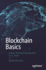 Blockchain Basics : A Non-Technical Introduction in 25 Steps - Book