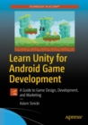 Learn Unity for Android Game Development : A Guide to Game Design, Development, and Marketing - eBook