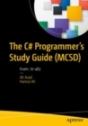 The C# Programmer's Study Guide (MCSD) : Exam: 70-483 - eBook