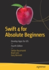 Swift 4 for Absolute Beginners : Develop Apps for iOS - Book