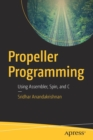 Propeller Programming : Using Assembler, Spin, and C - Book