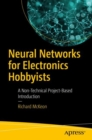 Neural Networks for Electronics Hobbyists : A Non-Technical Project-Based Introduction - Book