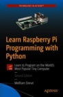 Learn Raspberry Pi Programming with Python : Learn to Program on the World's Most Popular Tiny Computer - eBook