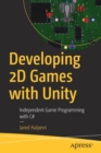 Developing 2D Games with Unity : Independent Game Programming with C# - Book