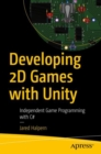 Developing 2D Games with Unity : Independent Game Programming with C# - eBook