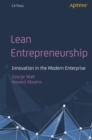 Lean Entrepreneurship : Innovation in the Modern Enterprise - eBook