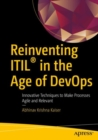 Reinventing ITIL(R) in the Age of DevOps : Innovative Techniques to Make Processes Agile and Relevant - eBook