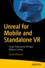 Unreal for Mobile and Standalone VR : Create Professional VR Apps Without Coding - Book