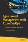 Agile Project Management with Azure DevOps : Concepts, Templates, and Metrics - Book