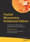 Practical Microservices Architectural Patterns : Event-Based Java Microservices with Spring Boot and Spring Cloud - Book