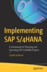 Implementing SAP S/4HANA : A Framework For Planning and Executing SAP S/4HANA Projects - Book