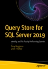 Query Store for SQL Server 2019 : Identify and Fix Poorly Performing Queries - eBook