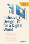 Inclusive Design for a Digital World : Designing with Accessibility in Mind - Book