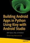 Building Android Apps in Python Using Kivy with Android Studio : With Pyjnius, Plyer, and Buildozer - eBook