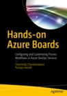 Hands-on Azure Boards : Configuring and Customizing Process Workflows in Azure DevOps Services - eBook