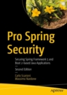 Pro Spring Security : Securing Spring Framework 5 and Boot 2-based Java Applications - eBook