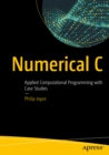 Numerical C : Applied Computational Programming with Case Studies - eBook