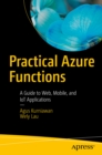 Practical Azure Functions : A Guide to Web, Mobile, and IoT Applications - eBook