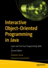 Interactive Object-Oriented Programming in Java : Learn and Test Your Programming Skills - eBook