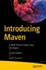 Introducing Maven : A Build Tool for Today's Java Developers - eBook