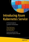 Introducing Azure Kubernetes Service : A Practical Guide to Container Orchestration - Book