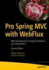 Pro Spring MVC with WebFlux : Web Development in Spring Framework 5 and Spring Boot 2 - eBook