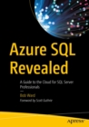 Azure SQL Revealed : A Guide to the Cloud for SQL Server Professionals - eBook
